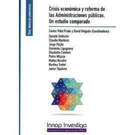 Crisis Económica y Reforma de las Administraciones Públicas. Un Estudio Comparado
