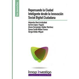 Repensando la Ciudad Inteligente desde la Innovación Social Digital Ciudadana