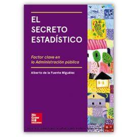 Secreto Estadístico Factor Clave en la Administración Pública