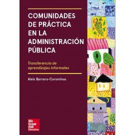 Comunidades de Práctica en la Administración Pública Transferencia de Aprendizajes Informales