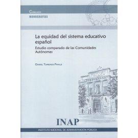 Equidad del sistema educativo español. Estudio comparado de las Comunidades Autónomas