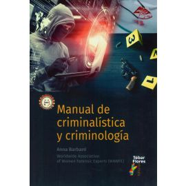 Manual de criminalística y criminología