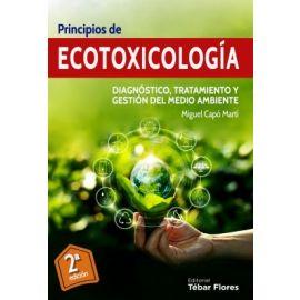 Principios de ecotoxicología. Diagnóstico, tratamiento y gestión del Medio Ambiente