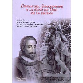 Cervantes, Shakespeare y la Edad de Oro de la Escena