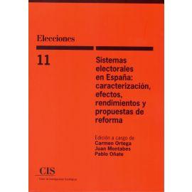 Sistemas electorales en España: caracterización, efectos, rendimientos y propuestas de reforma