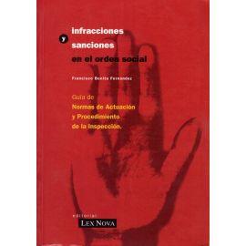 Infracciones y Sanciones en el Orden Social.                                                         Guía de Normas de Actuación y Procedimiento de la Inspección