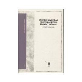 Psicología de las Organizaciones: Teoría y Método