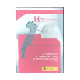IV Informe Anual del Observatorio Estatal de Violencia sobre la Mujer 2011