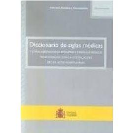 Diccionario de Siglas Médicas y Otras Abreviaturas, Epónimos y Términos Médicos Relacionados con la Codificación de ...