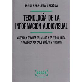 Tecnología de la Información Audiovisual. Sistemas y Servicios de la Radio y Televisión Digital y Analógica por Cable, Satélite y Terrestre