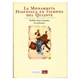 Monarquía Hispánica en Tiempos del Quijote, La