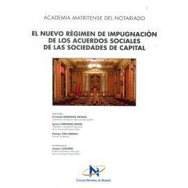 Nuevo régimen de impugnación de los acuerdos sociales de las                                         sociedades de capital