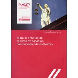Manual Práctico del Recurso de Casación Contencioso-Administrativo