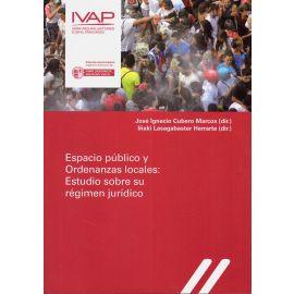 Espacio Público y Ordenanzas Locales: Estudio Sobre su Régimen Jurídico