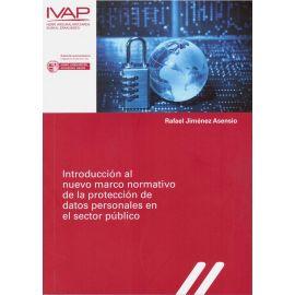 Introducción al nuevo marco normativo de la protección de datos personales en el sector público