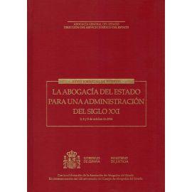 XXVIII Jornadas de Estudio. La Abogacía del Estado para una Administración del Siglo XXI. 3,4 y 5 de Octubre de 2006