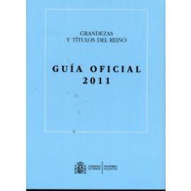 Grandezas y Títulos del Reino. 2011 Guía Oficial DVD