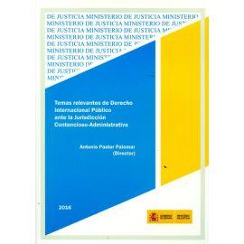 Temas Relevantes de Derecho Internacional Público ante la Jurisdicción Contencioso Administrativa