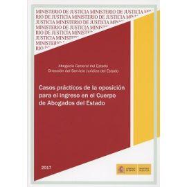 Casos Prácticos de la Opocición para el Ingreso en el Cuerpo de Abogados del Estado 2017