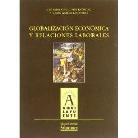 Globalización Económica y Relaciones Laborales. COEDICION LIBRERIA CERVANTES