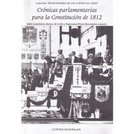 Crónicas Parlamentarias para la Constitución de 1812