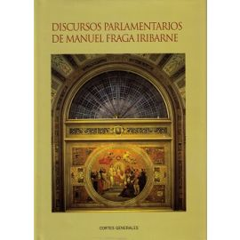 Discursos Parlamentarios de Manuel Fraga Iribarne