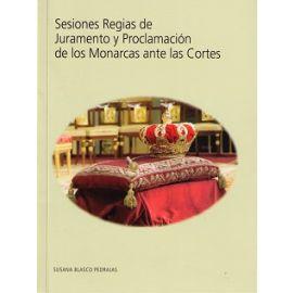 Sesiones Regias de Juramento y Proclamación de los Monarcas ante las Cortes