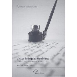 Víctor Márquez Reviriego. Cronista Parlamentario de Transición