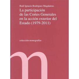 Participación de las Cortes Generales en la Acción Exterior del Estado (1979-2011)