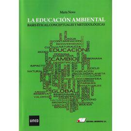 Educación ambiental: bases éticas, conceptuales y metodológicas
