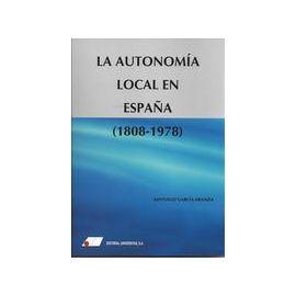 Autonomía Local en España, La. (1808-1978)