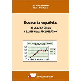 Economía española: de la gran crisis a la desigual recuperación