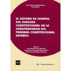 Sistema de fuentes del derecho constitucional en la jurisprudencia del Tribunal Constitucional Español