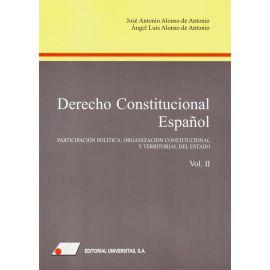 Derecho constitucional español, Tomo II. Participación política, organización constitucional y territorial del estado