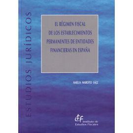Régimen Fiscal de los Establecimientos Permanentes de Entidades Financieras en España