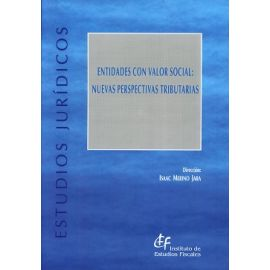 Entidades con Valor Social: Nuevas Perspectivas Tributarias