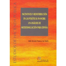 Incentivos y Redistribución en las Políticas IN-WORK:                                                Un Análisis de Microsimulación para España