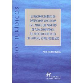 Desconocimiento de Operaciones Vinculadas en el Marco del                                            Principio de Plena Competencia del Artículo 18 de la Ley del Impuesto sobre Sociedades