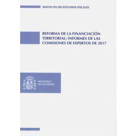 Reforma de la Financiación Territorial: Informes de las Comisiones de Expertos 2017