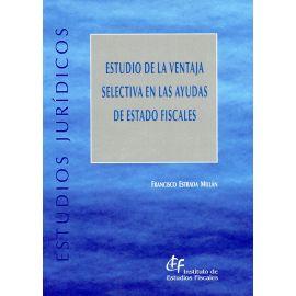 Estudio de la ventaja selectiva en las ayudas de Estado Fiscales