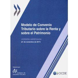 Modelo de convenio tributario sobre la renta y sobre el patrimonio. Versión abreviada 2017