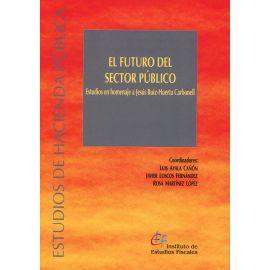 Futuro del sector público. Estudios en homenaje a Jesús Ruiz-Huerta Carbonell