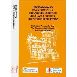 Probabilidad de Incumplimiento e Indicadores de Riesgo en la Banca Europea: Un Enfoque Regulatorio