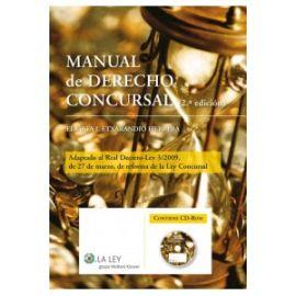 Manual de Derecho Concursal, 2ª Ed. (Incluye CD-ROM) Adaptado al Real Decreto-Ley 3/2009, de 27 de Marzo, de Reforma de la Ley Concursal.