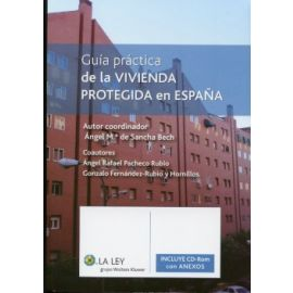 Guía Práctica de la Vivienda Protegida en España (Incluye CD-ROM)