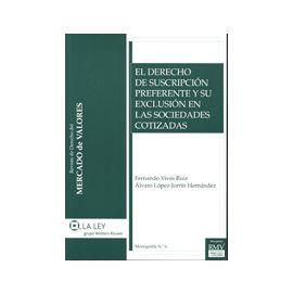Derecho de Suscripción Preferente y su exclusión en las Sociedades Cotizadas