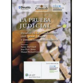 Prueba Judicial. Desafíos en las Jurisdicciones Civil, Penal, Laboral y Contencioso-Administrativa