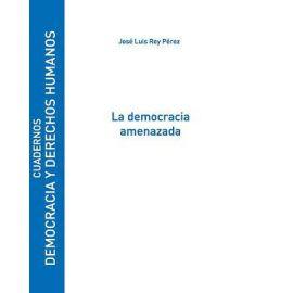 Democracia Amenazada, La.