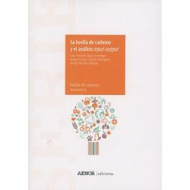 Huella de Carbono y el Análisis Input-Output Serie Huella de Carbono. Volumen 6