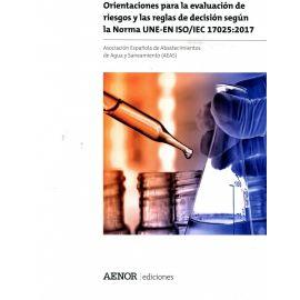 Orientaciones para la evaluación de riesgos y las reglas de decisión según la Norma UNE-EN ISO/IEC 17025: 2017